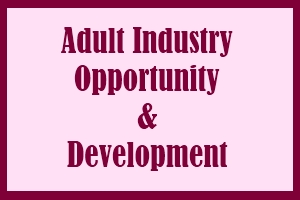 adult industry opportunity